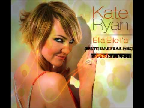 Kate Ryan - Ella Elle La (Instrumental)