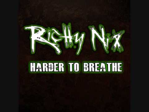 Richy Nix - Harder To Breathe