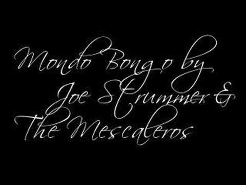 Joe Strummer and The Mescaleros - Mondo Bongo