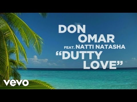 Don Omar - Dutty love feat Natti Natasha