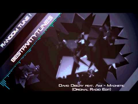 David DeeJay feat. Ami - Magnetic (Original Radio Edit