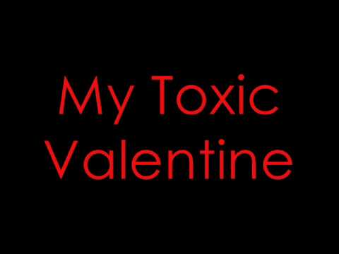 All Time Low - Toxic Valentine