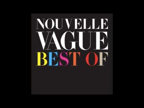 Nouvelle Vague - Sweet And Tender Hooligan
