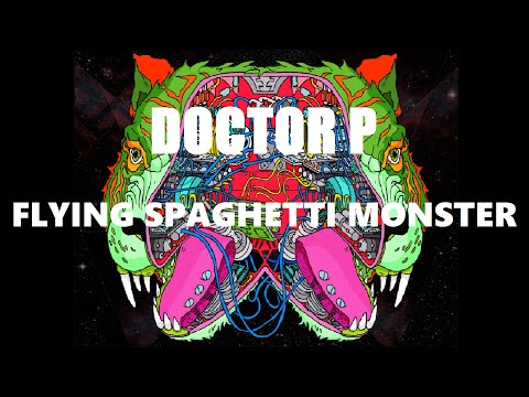 Doctor P Flying Spaghetti Monster - Flying Spaghetti Monster