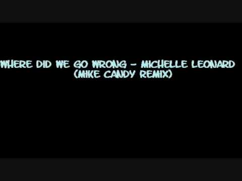 Michelle Leonard - Where Did We Go Wrong