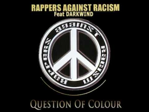 Rappers Against Racism - Question Of Colour
