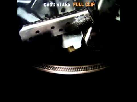 Gang Starr - Full Clip (Clean Version)